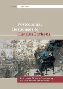 Postcolonial Responses to Charles Dickens