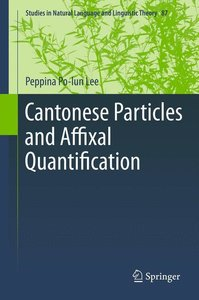 Cantonese Particles and Affixal Quantification