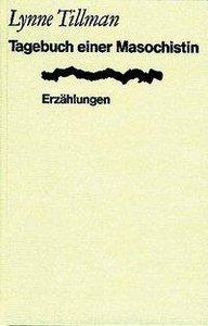 Tagebuch einer Masochistin