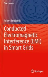 Conducted Electromagnetic Interference (EMI) in Smart Grids