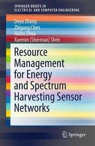 Resource Management for Energy and Spectrum Harvesting Sensor Ne