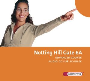 Notting Hill Gate 6 A. CD für Schüler