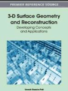3-D Surface Geometry and Reconstruction: Developing Concepts and