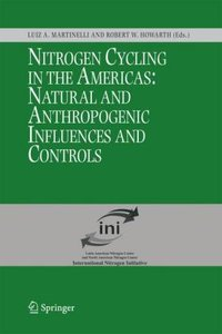 Nitrogen Cycling in the Americas: Natural and Anthropogenic Infl