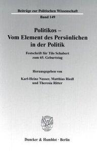 Politikos - Vom Element des Persönlichen in der Politik