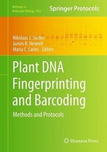 Plant DNA Fingerprinting and Barcoding