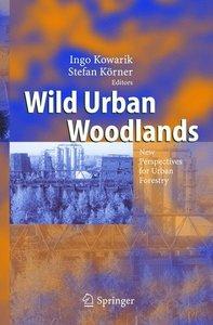 Wild Urban Woodlands