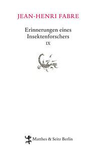 Erinnerungen eines Insektenforschers IX