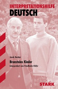 Bronsteins Kinder. Interpretationshilfe Deutsch