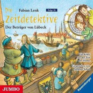 Die Zeitdetektive 26. Der Betrüger von Lübeck