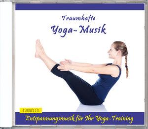 Traumhafte Yoga-Musik Vol.2