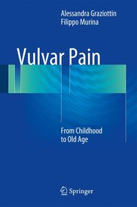Vulvar Pain from Childhood to Old Age