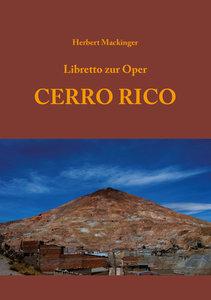Libretto zur Oper CERRO RICO