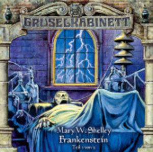Gruselkabinett. Frankenstein 1. CD