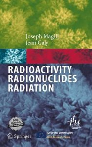 Radioactivity - Radionuclides - Radiation