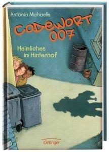 Codewort 007 - Heimliches im Hinterhof (Bd. 3)