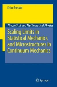 Scaling Limits in Statistical Mechanics and Microstructures in C