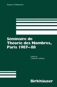 Séminaire de Théorie des Nombres, Paris 1987-88