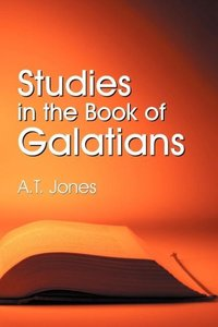 Studies in the Book of Galatians