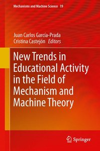 New Trends in Educational Activity in the Field of Mechanism and