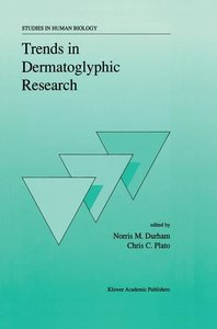 Trends in Dermatoglyphic Research