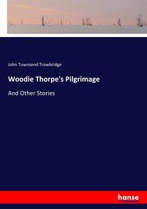 Woodie Thorpe\'s Pilgrimage