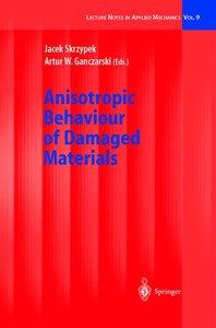 Anisotropic Behaviour of Damaged Materials