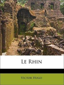 Le Rhin Volume 2