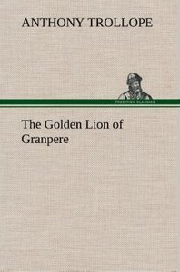 The Golden Lion of Granpere