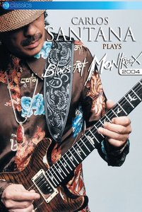 Carlos Santana Plays Blues At Montreux 2004