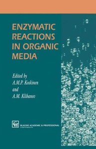 Enzymatic Reactions in Organic Media