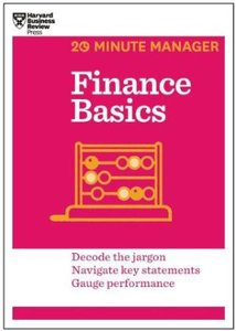 Finance Basics (20-Minute Manager Series)