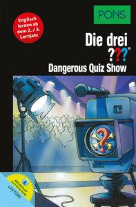 PONS Die drei ??? - Dangerous Quiz Show (drei Fragezeichen)