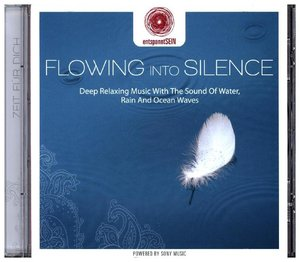 entspanntSEIN-Flowing Into Silence (Deep Relaxi