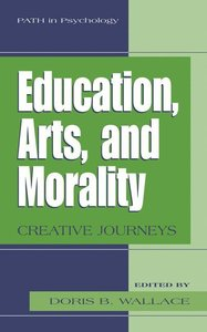 Education, Arts, and Morality