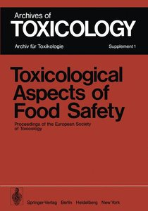 Toxicological Aspects of Food Safety