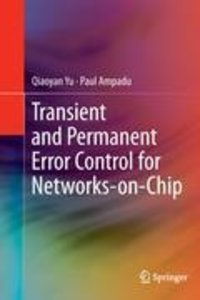 Transient and Permanent Error Control for Networks-on-Chip