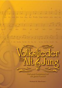 Volkslieder für Alt und Jung