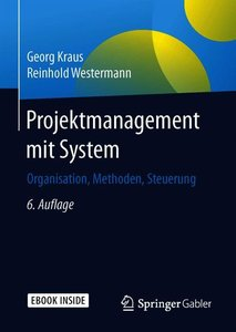 Projektmanagement mit System, mit 1 Buch, mit 1 E-Book