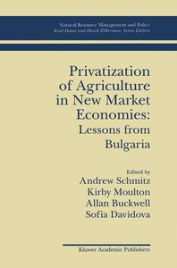 Privatization of Agriculture in New Market Economies: Lessons fr