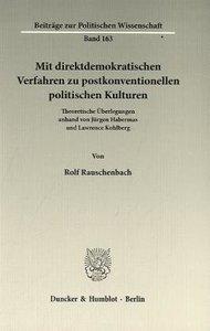 Mit direktdemokratischen Verfahren zu postkonventionellen politi