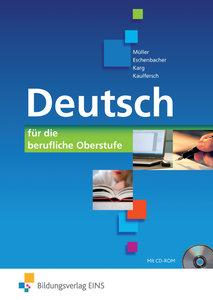 Deutsch für die berufliche Oberstufe. Bundesweite Ausgabe