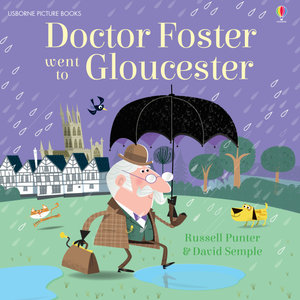 Doctor Foster Went to Gloucester