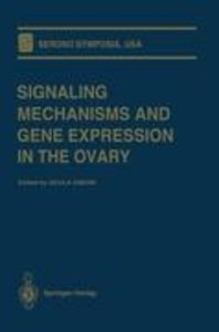 Signaling Mechanisms and Gene Expression in the Ovary