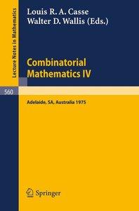 Combinatorial Mathematics IV