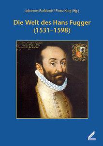 Die Welt des Hans Fugger (1531-1598)
