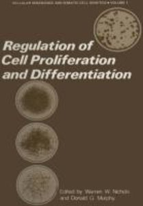 Regulation of Cell Proliferation and Differentiation
