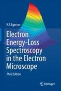 Electron Energy-Loss Spectroscopy in the Electron Microscope