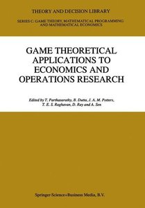Game Theoretical Applications to Economics and Operations Resear
