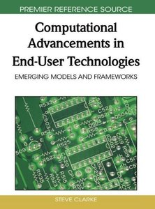 Computational Advancements in End-User Technologies: Emerging Mo